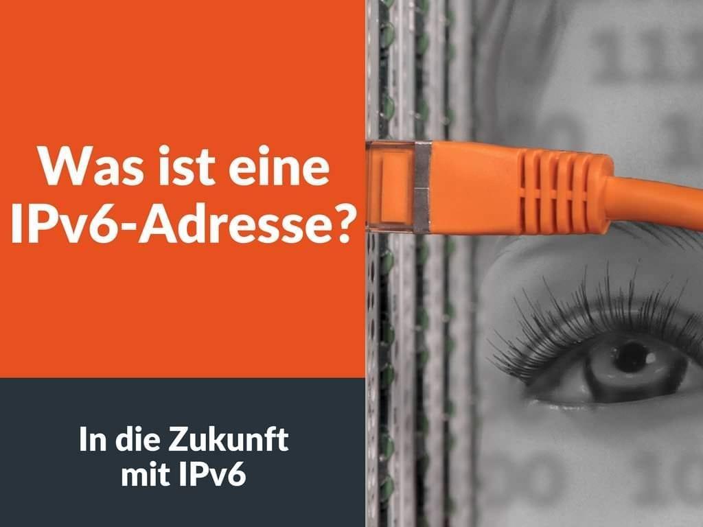 Was ist eine IPv6-Adresse?